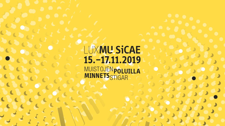 Lux Musicae Nov 15th - Nov 17th, 2019