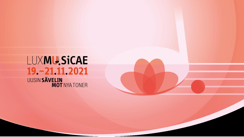 Lux Musicae Nov 19th - Nov 21st, 2021